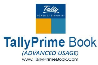 Learn and Get TallyPrime Book (Advanced Usage) @ Rs.600